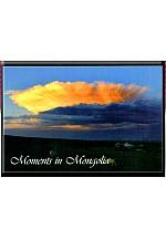 Moments in mongolia ил захидал