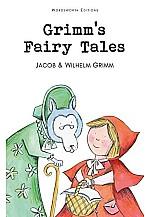 Grimm's Fairy Tales :  Wordsworth Children's Classics