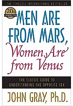 Men Are from Mars, Women Are from Venus : The Classic Guide to Understanding the Opposite Sex