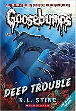 Goosebumps : Deep Trouble